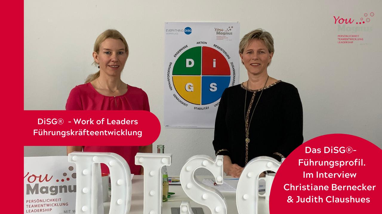DiSG® und das Führungsprofil - Interview mit Judith Claushues und dem Einsatz von Work of Leaders (WoL)