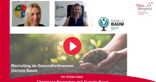 DiSG® Trainer im Gespräch – Daniela Baum über Recruiting im Gesundheitswesen
