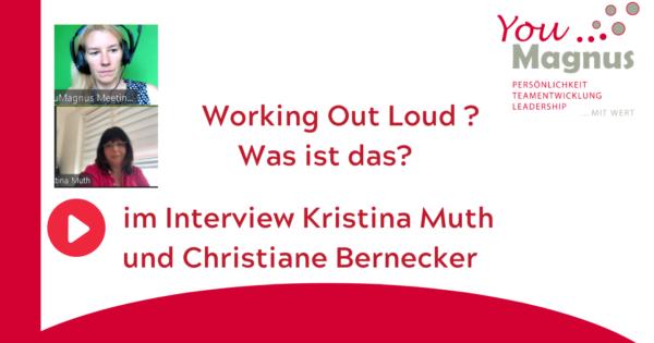 DiSG® Trainer im Gespräch – Kristina Muth über Working out loud