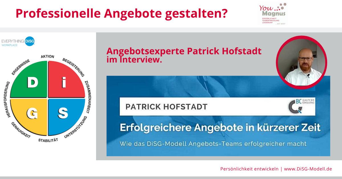 DiSG® Trainer im Gespräch – Patrick Hofstadt über professionelle Angebotserstellung