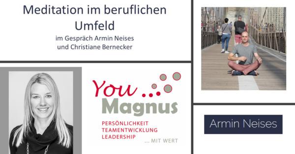 DiSG® Trainer im Gespräch – Armin Neises über Meditation im beruflichen Umfeld