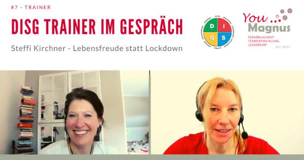 DiSG® Trainer im Gespräch – Steffi Kirchner über Lebensfreude